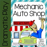 AUTO SHOP Dramatic Play Center (MECHANIC)