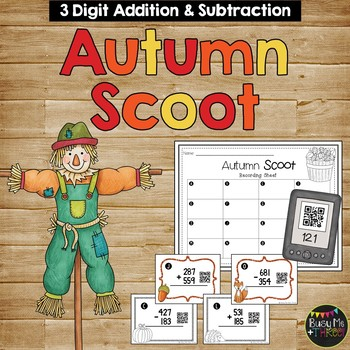 Addition and Subtraction Game, Scoot with & without Regrouping {QR Codes}