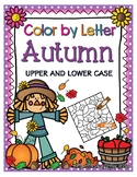 AUTUMN COLOR BY LETTER (UPPER & LOWER CASE) PRINTABLE