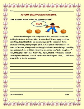 AUTUMN CREATIVE WRITING PROMPT: THE SCARECROW WHO WOULD BE FREE!