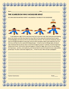 AUTUMN CREATIVE WRITING PROMPT: THE SCARECROW WHO WOULD BE KING!