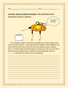 AUTUMN/ HALLOWEEN  CREATIVE WRITING PROMPT: THE PUMPKIN WITCH