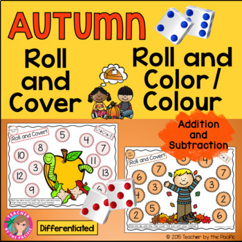 AUTUMN Math - Roll and Cover + Color (Colour) Games-Add and Subtract