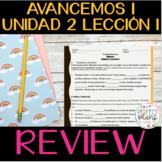 AVANCEMOS 1 UNIDAD 2 LECCIÓN 1 REVIEW