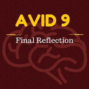 AVID 9 Final Reflection