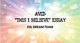 AVID I Believe Essay