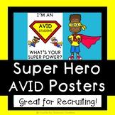 AVID Super Power Poster! AVID Pride/Recruiting