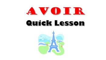 AVOIR: French Quick Lesson