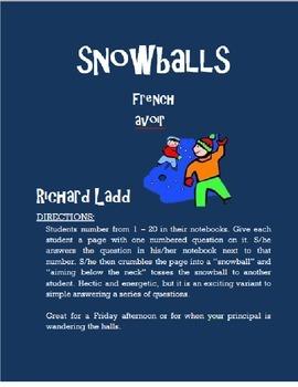 AVOIR Snowballs FRENCH