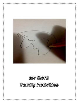 AW WORD FAMILY ACTIVITIES