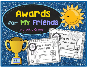 AWARDS FOR FRIENDS