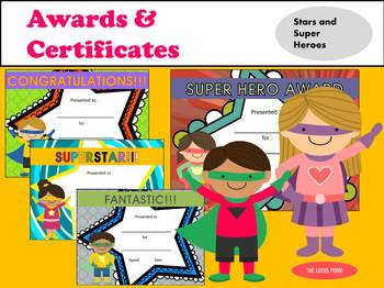 AWARDS and CERTIFICATES: Stars and Superheroes