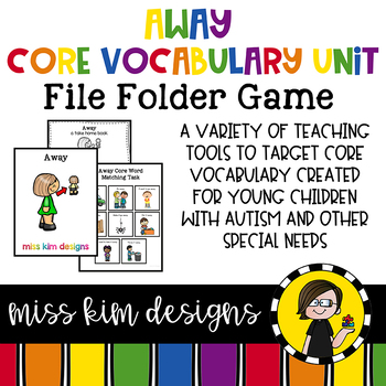 AWAY Core Vocabulary Bundle for Special Education Teachers
