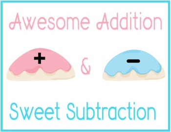 AWESOME ADDITION & SWEET SUBTRACTION