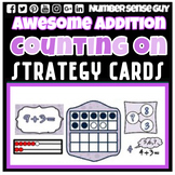 AWESOME COUNTING ON ADDITION STRATEGIES CARDS