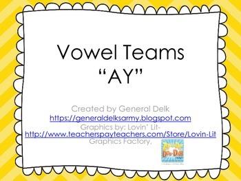 """""""AY"""" Vowel Team"""