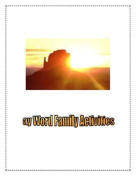 AY WORD FAMILY ACTIVITIES