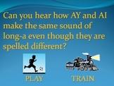 AY and AI Vowel Teams