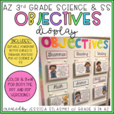 AZ 3rd Grade Science & SS Objectives Display
