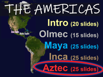 AZTECS - part 5 of the epic, engaging 110-slide PPT on the AMERICAS