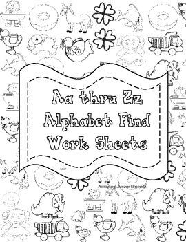 Aa Thru Zz Alphabet Find Work Sheets