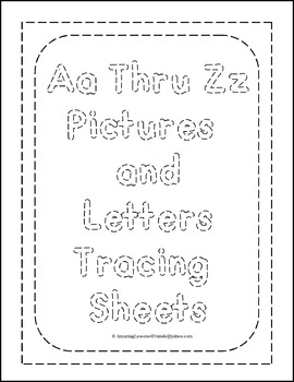 Aa Thru Zz Pictures and Letter Sheets (NO PREP)