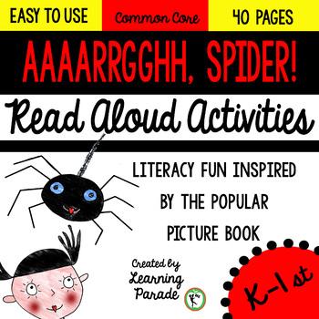 Aaaarrgghh, Spider! Read Aloud Activities