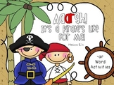 Aaargh!  It's a Pirate's Life for Me!:  -ar Word Work  Activities