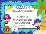 Measurement:  A Pirate Measurement Adventure