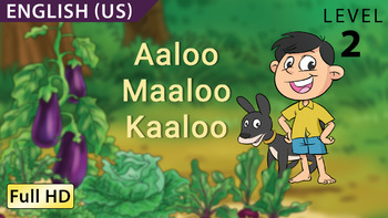 Aaloo Maaloo Kaaloo : Learn English (US) with subtitles - Story for Children