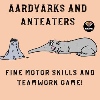 Aardvarks and Anteaters: Fine Motor Skills and Teamwork Game!