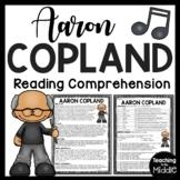 Film Score Composer Aaron Copland Biography Reading Comprehension Worksheet