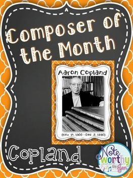 Aaron Copland FREEBIE Composer of the Month Bulletin Board Set {Youtube Links}