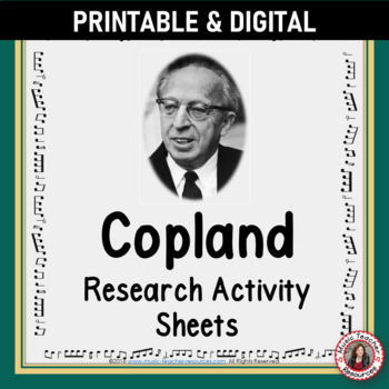 Music Composer: Aaron Copland Music Composer Study and Worksheets