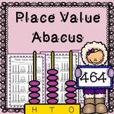 Abacus - Place Value - Hundreds, Tens and Ones Worksheets / Printables