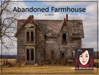 Abandoned Farmhouse: Genre Connections, Analytical Writing