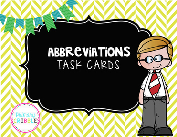 Abbreviation Task Cards (Color and Black/White)