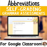 Abbreviations SELF-GRADING Assessments for Google Classroom