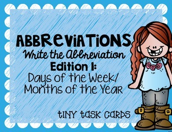 Abbreviations Write the Abbreviations Edition 1 Days of We