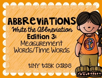 Abbreviations Write the Abbreviations Edition 3 Measurement Words/Time Words
