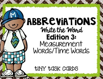 Abbreviations Write the Word Edition 3 Measurement Words/T