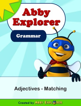 Abby Explorer Grammar - First Level: Adjectives - Matching