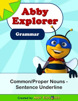 Abby Explorer Grammar - First Level: Common/Proper Nouns - Sentence Underline