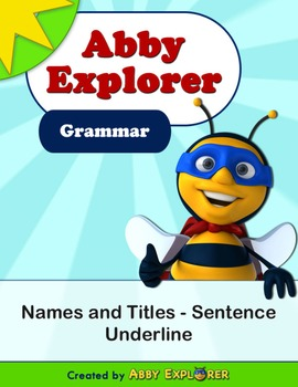 Abby Explorer Grammar - Second Level: Names and Titles - Underline Sentence