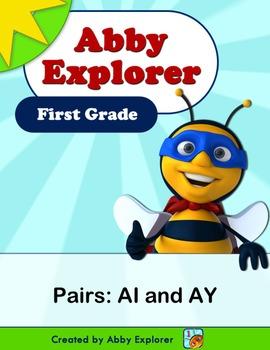 Abby Explorer Phonics - First Grade: Pair AI and AY Series