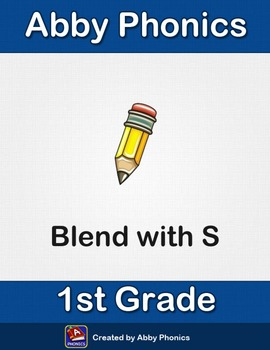 Abby Phonics - First Grade - Constant Blend with the Letter S Series