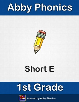 Abby Phonics - First Grade - Short E Series
