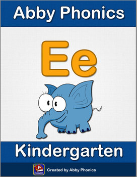 Abby Phonics - Kindergarten - The Letter E Series