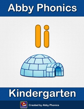 Abby Phonics - Kindergarten - The Letter I Series
