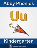 Abby Phonics - Kindergarten - The Letter U Series